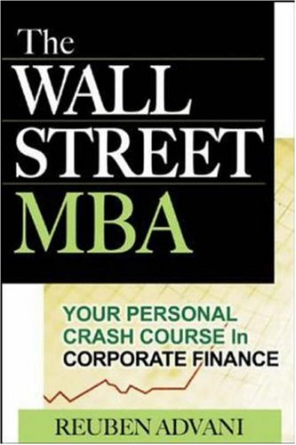 Wall Street MBA Your Personal Crash Course in Corporate Finance  2006 edition cover