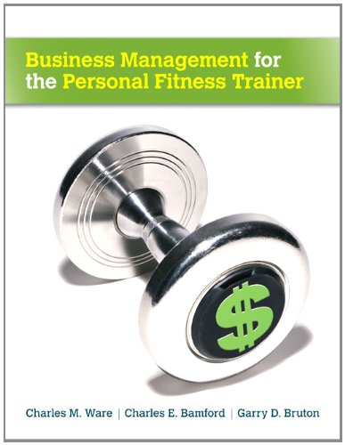 Business Management for the Personal Fitness Trainer   2013 edition cover