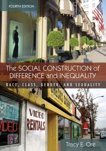 Social Construction of Difference and Inequality Race, Class, Gender and Sexuality 4th 2009 9780073380087 Front Cover