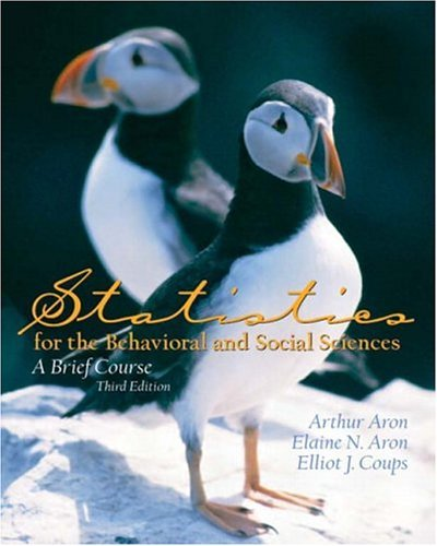 Statistics for the Behavioral and Social Sciences  3rd 2005 9780131505087 Front Cover