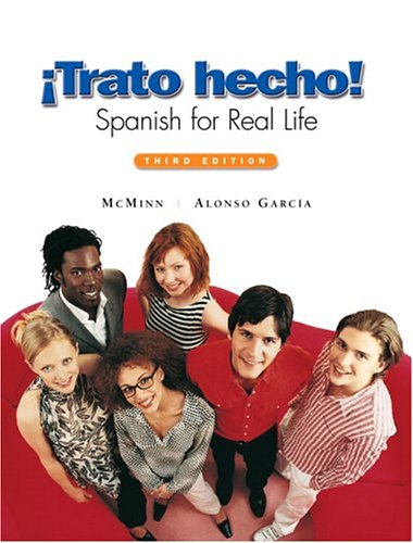 Trato Hecho Spanish for Real Life 3rd 2006 (Revised) 9780131914087 Front Cover