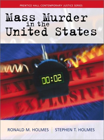 Mass Murder in the United States   2001 9780139343087 Front Cover