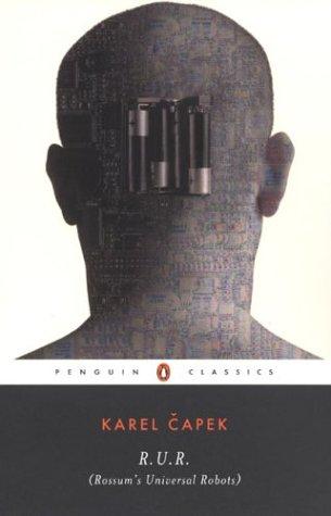 R. U. R. (Rossum's Universal Robots)   2004 edition cover
