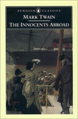 Innocents Abroad   2002 9780142437087 Front Cover