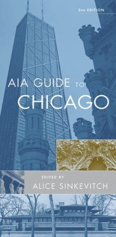 AIA Guide to Chicago  2nd 2004 (Revised) edition cover