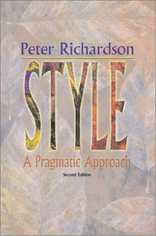 Style A Pragmatic Approach 2nd 2002 (Revised) edition cover