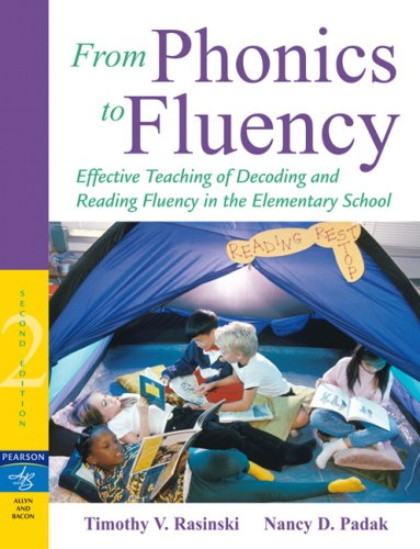 From Phonics to Fluency Effective Teaching of Decoding and Reading Fluency in the Elementary School 2nd 2008 edition cover