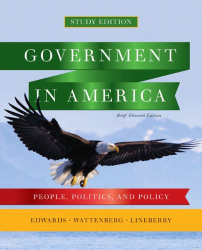 Government in America People, Politics, and Policy, Brief Study Edition 11th 2011 edition cover