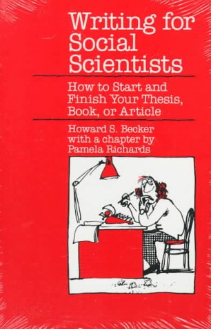 Writing for Social Scientists How to Start and Finish Your Thesis, Book, or Article  1986 (Reprint) edition cover