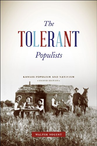 Tolerant Populists Kansas Populism and Nativism 2nd 2013 9780226054087 Front Cover
