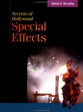 Secrets of Hollywood Special Effects   1992 9780240801087 Front Cover