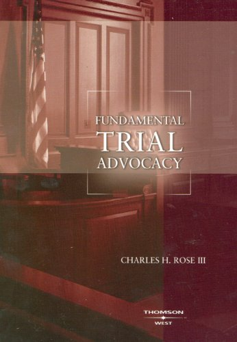 Fundamental Trial Advocacy   2007 edition cover