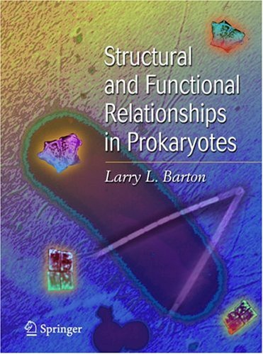 Structural and Functional Relationships in Prokaryotes   2005 edition cover