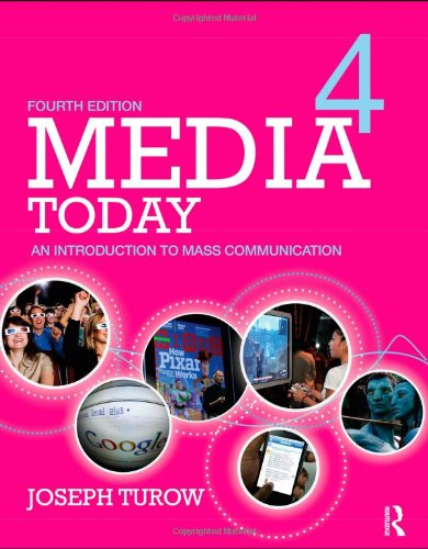 Media Today An Introduction to Mass Communication 4th 2011 (Revised) edition cover