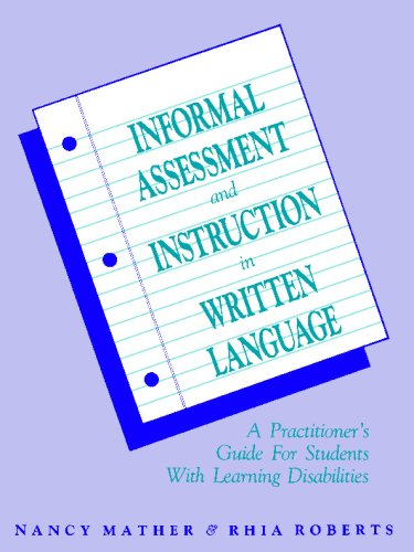 Informal Assessment and Instruction in Written Language A Practitioner's Guide for Students with Learning Disabilities 1st 1995 edition cover