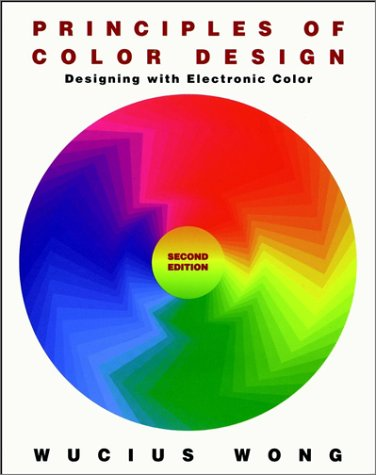 Principles of Color Design Designing with Electronic Color 2nd 1997 (Revised) edition cover