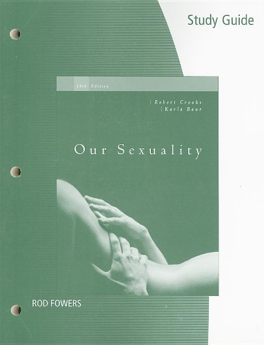 Our Sexuality  10th 2008 (Guide (Pupil's)) 9780495104087 Front Cover