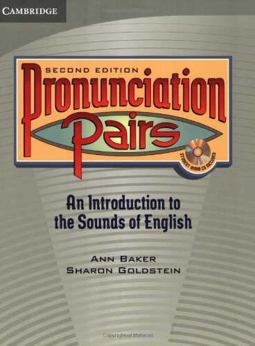 Pronunciation Pairs An Introduction to the Sounds of English 2nd 2007 9780521678087 Front Cover