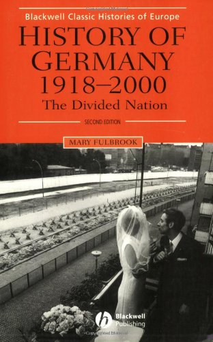 History of Germany 1918-2000 The Divided Nation 2nd 2002 (Revised) edition cover