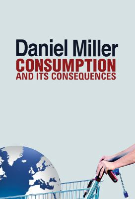 Consumption and Its Consequences   2012 edition cover