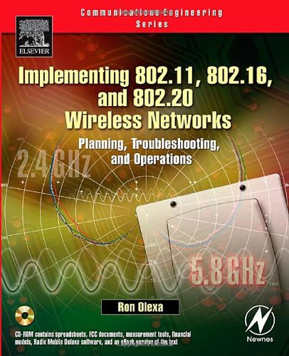 Implementing 802.11, 802.16, and 802.20 Wireless Networks Planning, Troubleshooting, and Operations  2005 9780750678087 Front Cover