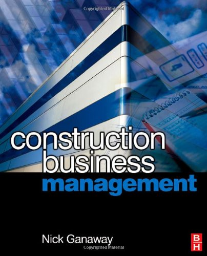 Construction Business Management A Guide to Contracting for Business Success  2006 9780750681087 Front Cover