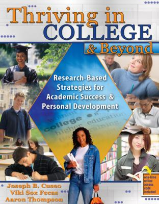 Thriving in College and Beyond   2009 (Revised) 9780757567087 Front Cover