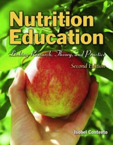 Nutrition Education Linking Research, Theory, and Practice 2nd 2011 (Revised) edition cover