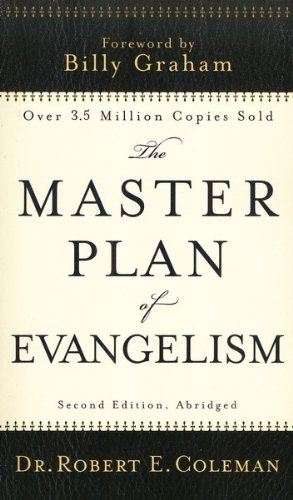 Master Plan of Evangelism  2nd 2010 (Abridged) 9780800788087 Front Cover
