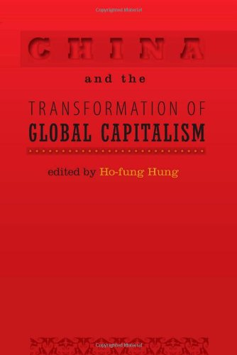China and the Transformation of Global Capitalism   2009 edition cover