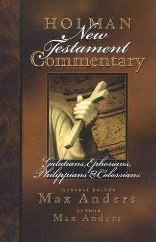 Holman New Testament Commentary - Galatians, Ephesians, Philippians, Colossians  N/A 9780805402087 Front Cover
