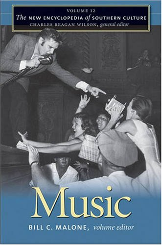 New Encyclopedia of Southern Culture Volume 12: Music  2009 edition cover