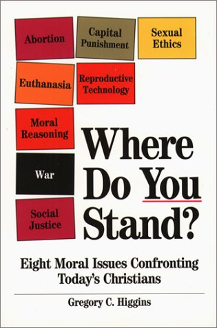 Where Do You Stand? Eight Moral Issues Confronting Today's Christians  1995 edition cover