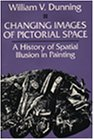 Changing Images of Pictorial Space A History of Spatial Illusion in Painting N/A edition cover