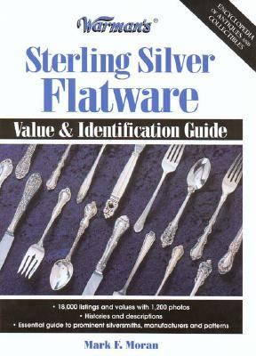 Warman's Sterling Silver Flatware Value and Identification Guide  2003 9780873496087 Front Cover