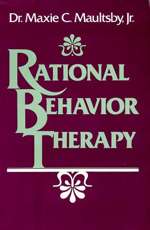 Rational Behavior Therapy : The Self-Help Psychotherapy 1st 1990 (Reprint) 9780932838087 Front Cover