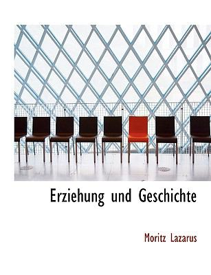 Erziehung und Geschichte  N/A 9781115847087 Front Cover