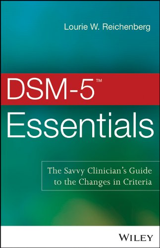 DSM-5 Essentials The Savvy Clinician's Guide to the Changes in Criteria  2014 edition cover