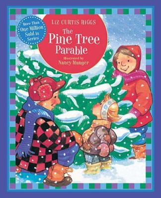 Pine Tree Parable   2011 9781400318087 Front Cover
