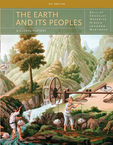 The Earth and It's Peoples: A Global History Ap Edition 5th 2010 9781439086087 Front Cover