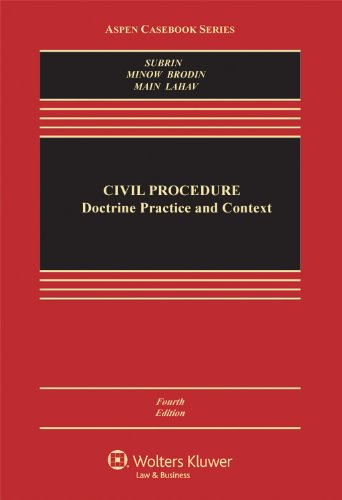 Civil Procedure Doctrine, Practice and Context 4th 2012 (Revised) edition cover