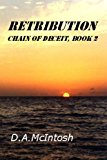 Retribution Chain of Deceit, Book 2 N/A 9781491268087 Front Cover