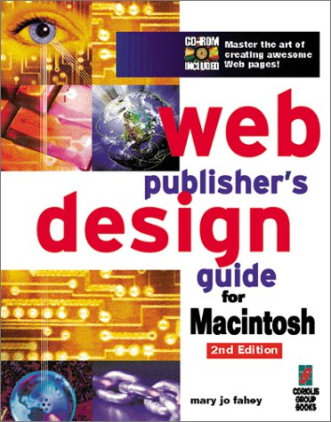 Web Publishing Design Guide for Macintosh  20th 1997 9781576101087 Front Cover