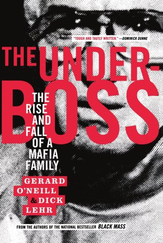 Underboss The Rise and Fall of a Mafia Family  2002 (Revised) edition cover