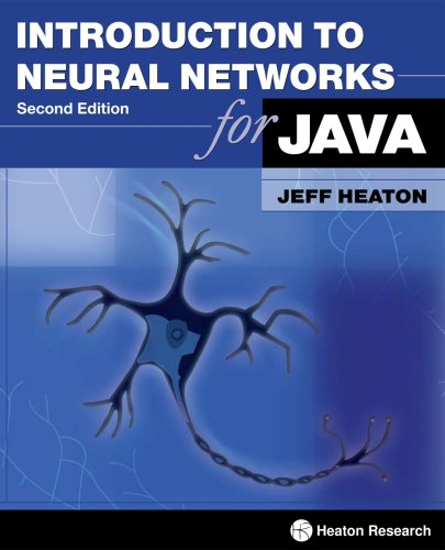Introduction to Neural Networks for Java (2nd Edition)  2nd 2008 9781604390087 Front Cover