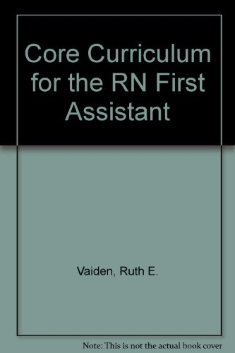 Core Curriculum for the RN First Assistant 3rd 2000 edition cover