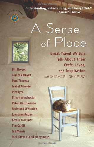 Sense of Place Great Travel Writers Talk about Their Craft, Lives, and Inspiration  2004 edition cover