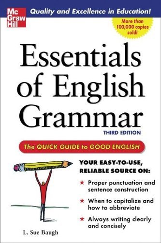 Essentials of English Grammar The Quick Guide to Good English 3rd 2005 (Revised) edition cover