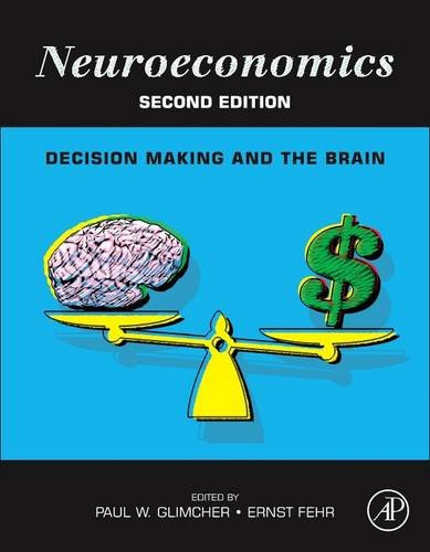 Neuroeconomics Decision Making and the Brain 2nd 2013 edition cover