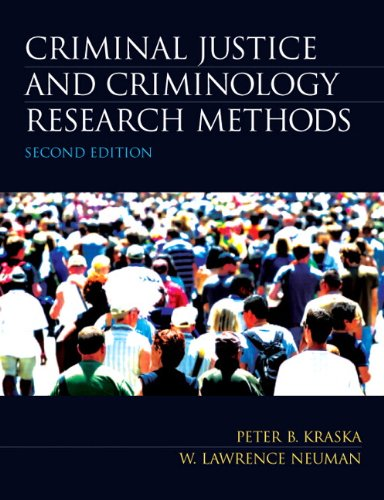 Criminal Justice and Criminology Research Methods  2nd 2012 (Revised) edition cover